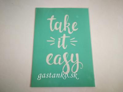 Samolepiaca sieťotlačová šablóna Take it easy